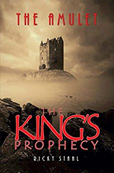The King's Prophecy: Book 1: The Amulet