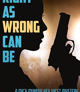 Right As Wrong Can Be (Mick Murphy Key West Mystery Book 9)