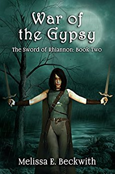War of the Gypsy: The Sword of Rhiannon: Book Two