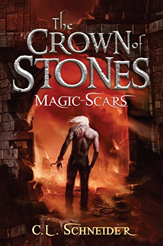 The Crown of Stones: Magic-Scars