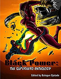 Black Power: The Superhero Anthology