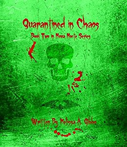 Quarantined in Chaos (Nova Nocte Book 2)