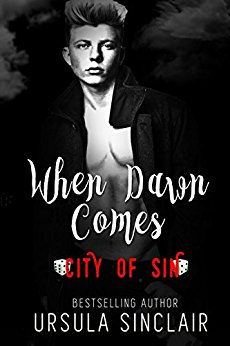 When Dawn Comes: City of Sin