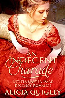 An Indecent Charade: Letitia's After Dark Regency Romance