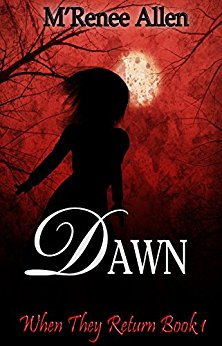 Dawn (When They Return Book 1)