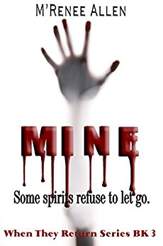 MINE (When They Return Book 3)