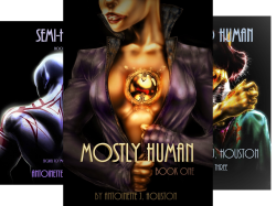 Mostly Human – A #SpaceOperaTrilogy by #AntoinetteJHouston