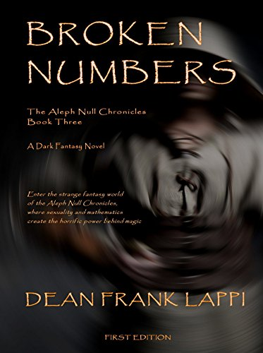 Broken Numbers: The Aleph Null Chronicles: Book Three