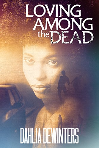 Loving Among the Dead