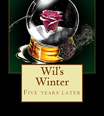Wil's Winter: Five years later (Red Summer Book 2)